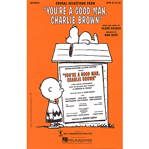 You&#039;re a Good Man, Charlie Brown (Choral Selections)