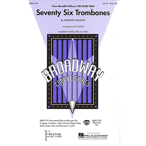 Seventy Six Trombones