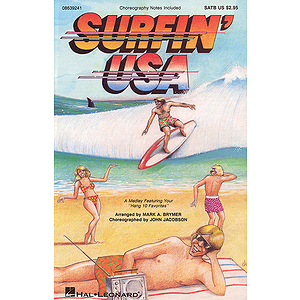Surfin' USA (Feature Medley)