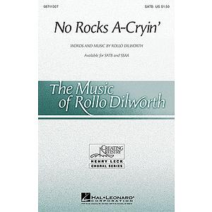 No Rocks A-Cryin'