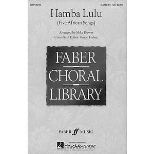 Hamba Lulu - Five African Songs (Collection)