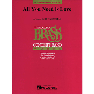 All You Need Is Love (Canadian Brass plays Lennon and McCartney)