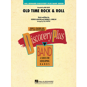 Old Time Rock &amp; Roll