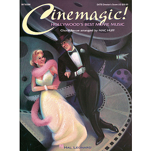 Cinemagic! - Hollywood's Best Movie Music (Medley)