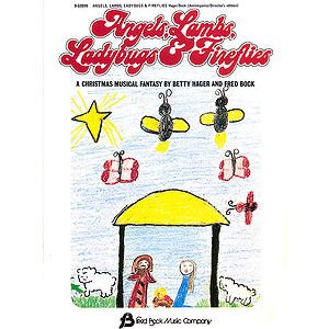 Angels, Lambs, Ladybugs & Fireflies (Children's Christmas Musical)