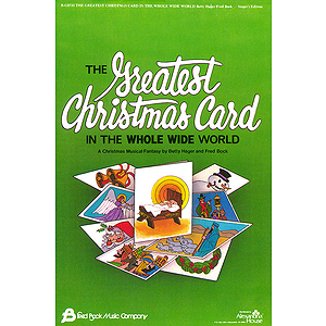 The Greatest Christmas Card (Sacred Children's Musical)