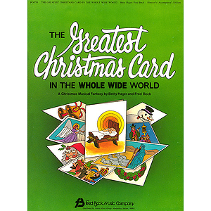 The Greatest Christmas Card (Sacred Children&#039;s Musical)
