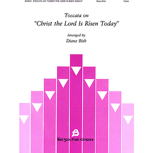 Toccata on Christ the Lord Is Risen Today