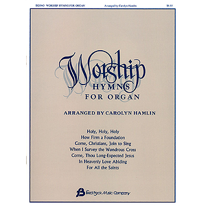 Worship Hymns for Organ - Volume 1