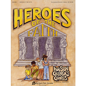 Heroes of the Faith (Sacred Children's Musical)