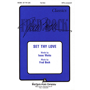 Set Thy Love