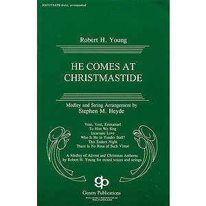 He Comes at Christmastide (Cantata)