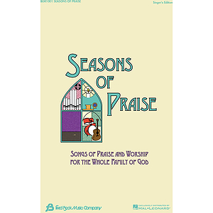 Seasons of Praise - Singer&#039;s Edition