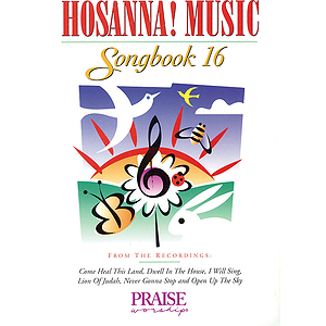 Hosanna! Music Songbook 16