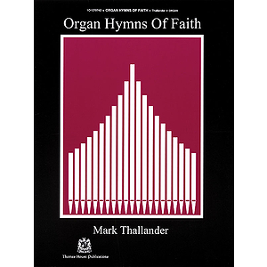 Organ Hymns of Faith - Volume 1