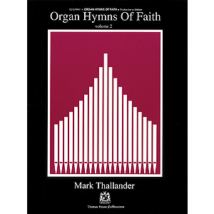 Organ Hymns of Faith - Volume 2