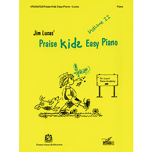 Praise Kids Easy Piano Volume II