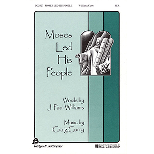 Moses Led His People