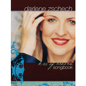 Darlene Zschech - Kiss of Heaven
