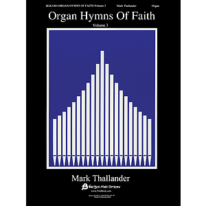 Organ Hymns of Faith - Volume 3