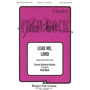 Lead Me, Lord
