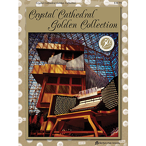 Crystal Cathedral Golden Collection