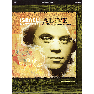 Israel and New Breed - Alive in South Africa