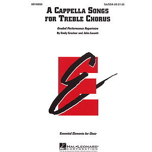 A Cappella Songs for Treble Chorus