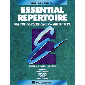 Essential Repertoire for the Concert Choir - Artist Level