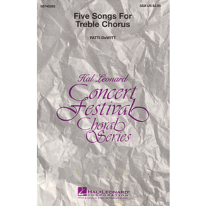 Five Songs for Treble Chorus (Collection)