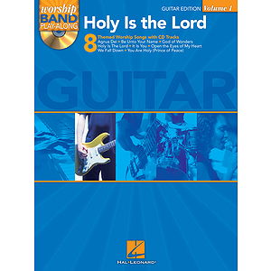 Holy Is the Lord - Guitar Edition