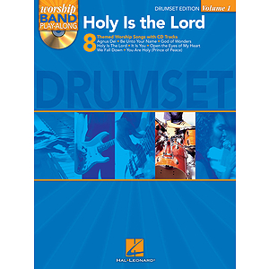 Holy Is the Lord - Drum Edition