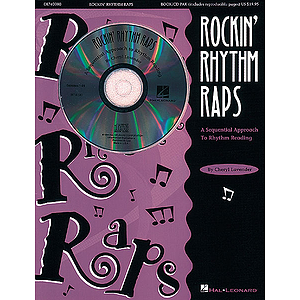 Rockin' Rhythm Raps - A Sequential Approach to Rhythm Reading (Resource)