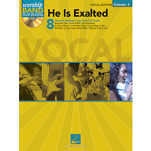 He Is Exalted - Vocal Edition