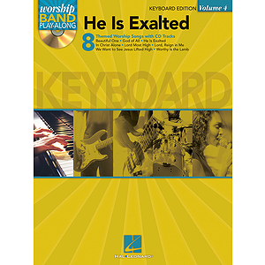 He Is Exalted - Keyboard Edition