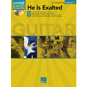 He Is Exalted - Guitar Edition