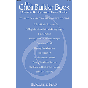 The ChoirBuilder Book