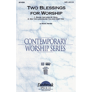 Two Blessings for Worship