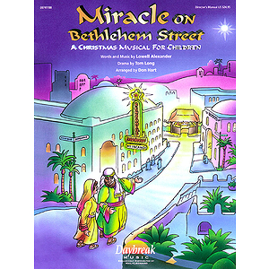 Miracle on Bethlehem Street (Sacred Christmas Musical)