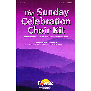 The Sunday Celebration Choir Kit