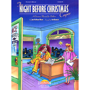The Night Before Christmas Caper (Sacred Musical)