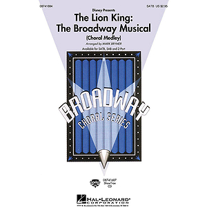 The Lion King: The Broadway Musical (Choral Medley)