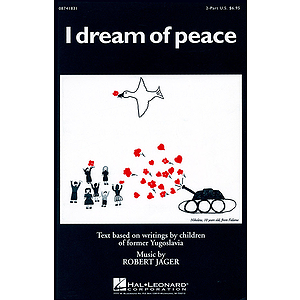 I Dream of Peace (Choral Suite)