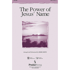 The Power of Jesus' Name (Medley)