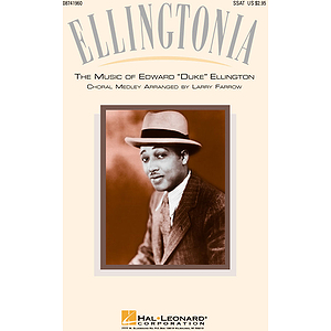 Ellingtonia - The Music of Edward Duke Ellington (Medley)