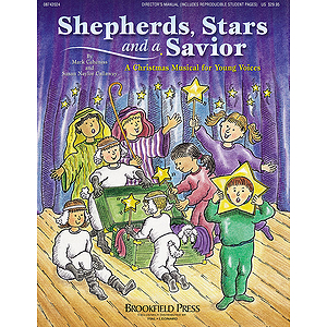 Shepherd, Stars, and a Savior (Holiday Sacred Musical)