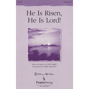 He Is Risen, He Is Lord!