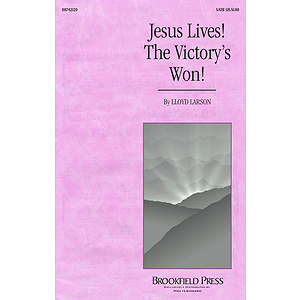 Jesus Lives! The Victory's Won!