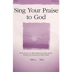 Sing Your Praise to God