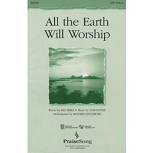 All the Earth Will Worship